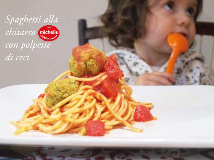 Le ricette per i bimbi: spaghetti alla chitarra Michelis con polpette di ceci