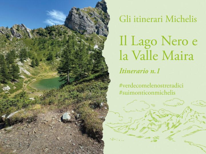 Gli itinerari Michelis: Il lago nero, Valle Maira